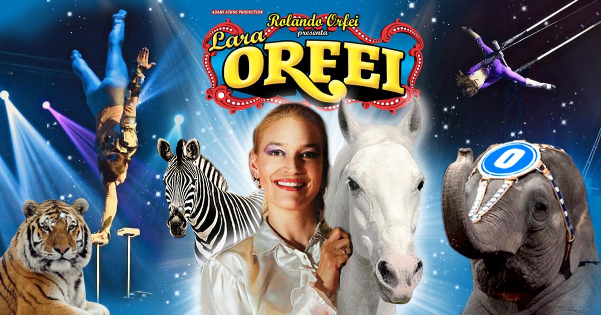 Circo Rolando Lara Orfei Biglietti Scontati