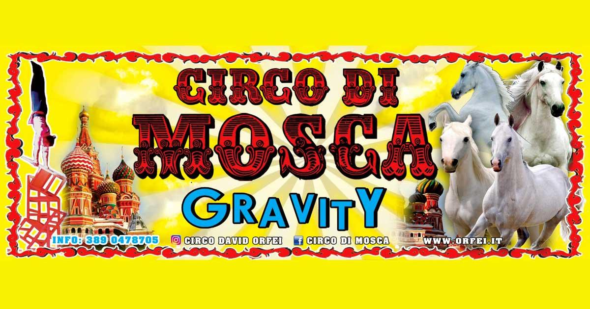 Circo di Mosca David Orfei biglietti scontati