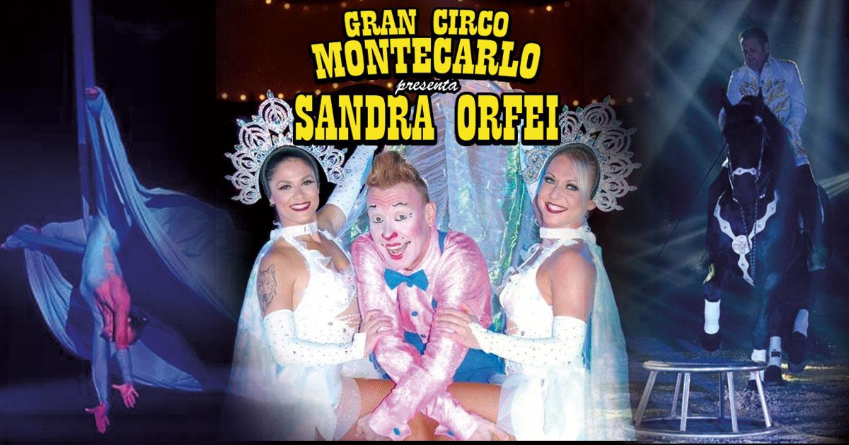 Circo Montecarlo Sandra Orfei Biglietti Scontati